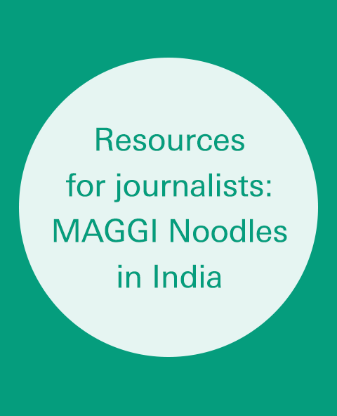 Resources for Journalists: MAGGI Noodles in India